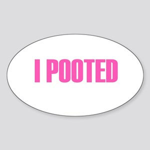 I Pooted Oval Sticker