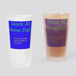 work at home dad Drinking Glass