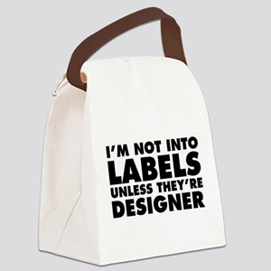 Not Into Labels Unless Designer Canvas Lunch Bag