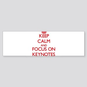 Keep Calm and focus on Keynotes Bumper Sticker