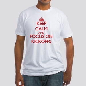 Keep Calm and focus on Kickoffs T-Shirt