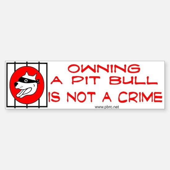 Not a Crime Bumper Bumper Bumper Sticker