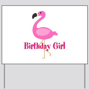 Birthday Girl Pink Flamingo Yard Sign