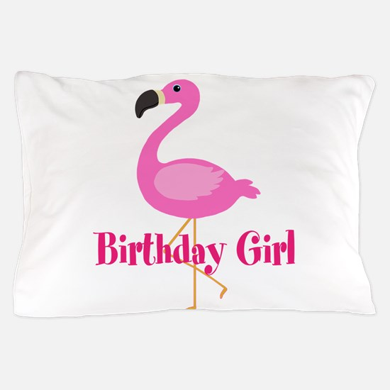 Birthday Girl Pink Flamingo Pillow Case