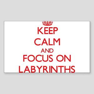Keep Calm and focus on Labyrinths Sticker