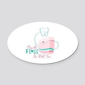 Floss be with You Oval Car Magnet