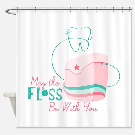 Floss be with You Shower Curtain