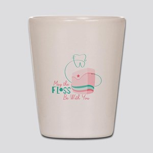 Floss be with You Shot Glass
