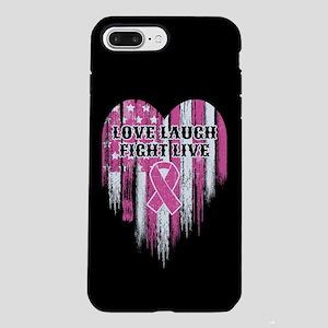 Love Laugh Fight Live iPhone 7 Plus Tough Case