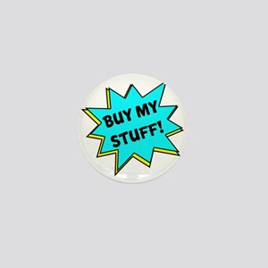 Buy My Stuff! Mini Button
