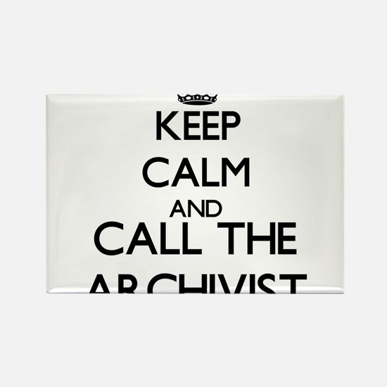 Keep calm and call the Archivist Magnets