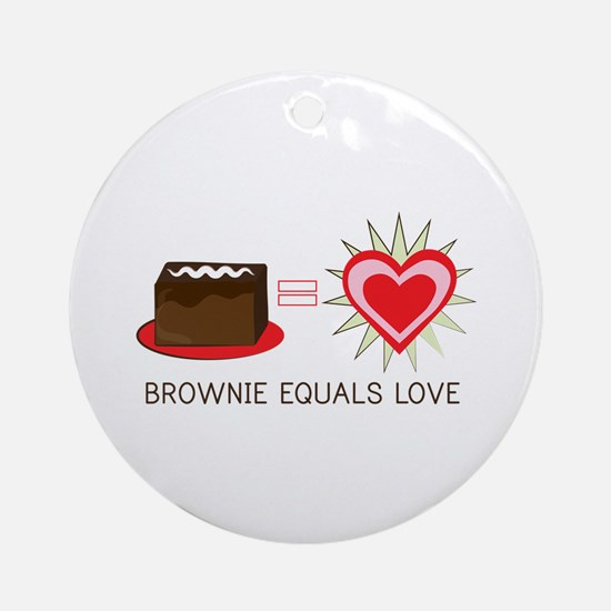 Brownie Equals Love Ornament (Round)