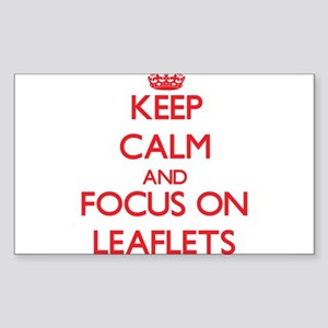 Keep Calm and focus on Leaflets Sticker