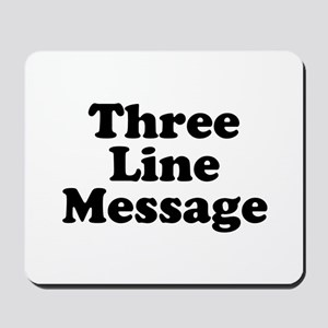 Big Three Line Message Mousepad