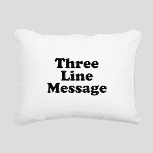 Big Three Line Message Rectangular Canvas Pillow