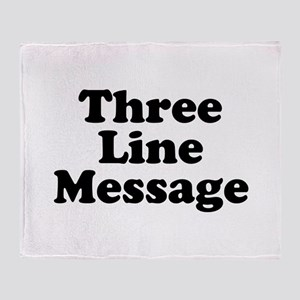 Big Three Line Message Throw Blanket