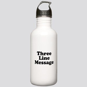 Big Three Line Message Water Bottle