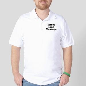 Big Three Line Message Golf Shirt
