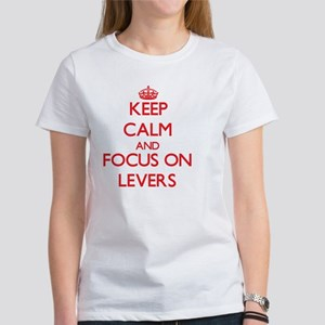 Keep Calm and focus on Levers T-Shirt