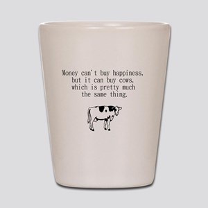 money can't buy happiness but it can bu Shot Glass