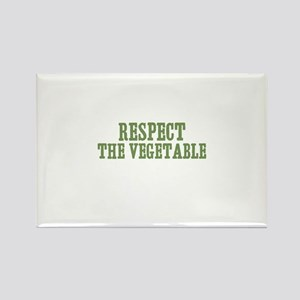 respect the vegetable Rectangle Magnet