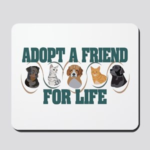 Adopt A Friend Mousepad