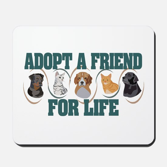 Adopt A Friend Mousepad