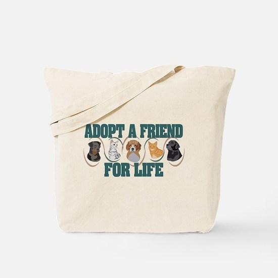Adopt A Friend Tote Bag