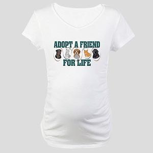 Adopt A Friend Maternity T-Shirt
