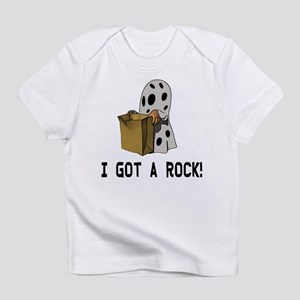 I got a rock! Infant T-Shirt