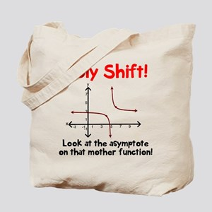 Holy shift asymptote Tote Bag