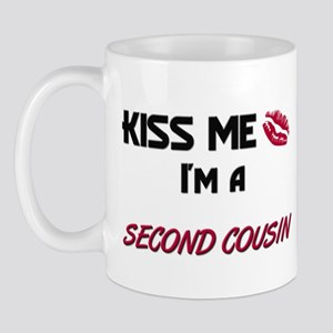 Kiss Me, I'm a SECOND COUSIN Mug