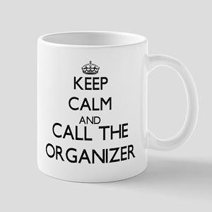 Keep calm and call the Organizer Mugs