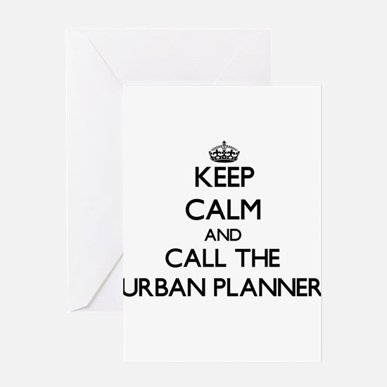 Keep calm and call the Urban Planner Greeting Card