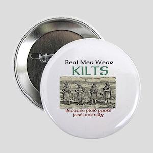 "Real Men Wear Kilts 2.25"" Button"