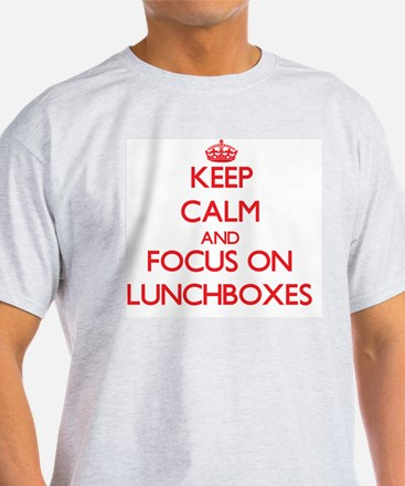 Keep Calm and focus on Lunchboxes T-Shirt
