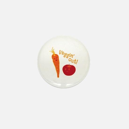 Veggin Out Mini Button
