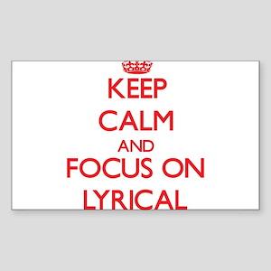 Keep Calm and focus on Lyrical Sticker
