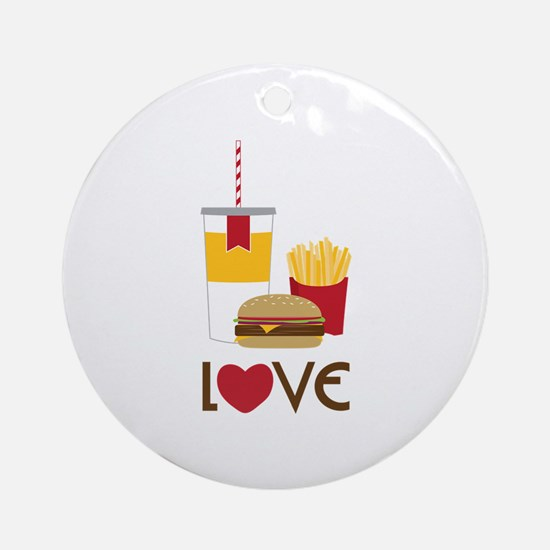 Love Fast Food Ornament (Round)