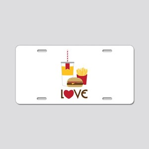 Love Fast Food Aluminum License Plate
