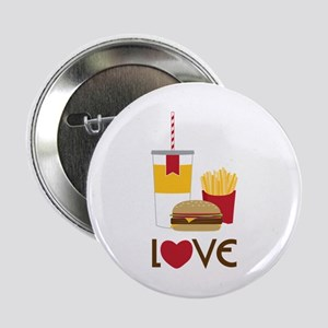 """Love Fast Food 2.25"""" Button"""