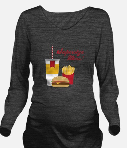 Supersize Mine! Long Sleeve Maternity T-Shirt
