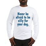 Be Silly JAMD Long Sleeve T-Shirt