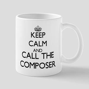 Keep calm and call the Composer Mugs