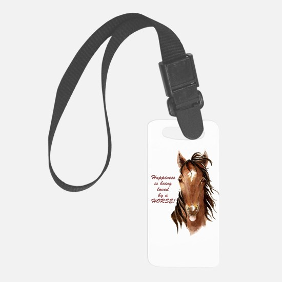 Happiness Loved By A Horse Luggage Tag