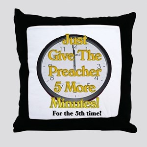 give me 5 more minutes Throw Pillow