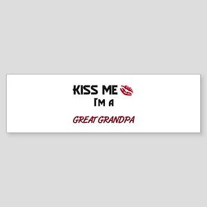 Kiss Me, I'm a GREAT GRANDPA Bumper Sticker