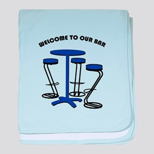 Welcome To Our Bar baby blanket