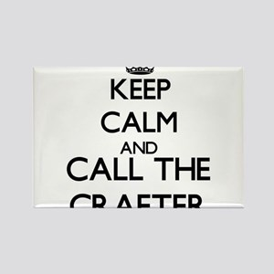 Keep calm and call the Crafter Magnets