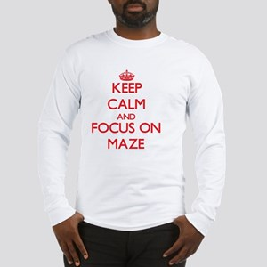 Keep Calm and focus on Maze Long Sleeve T-Shirt